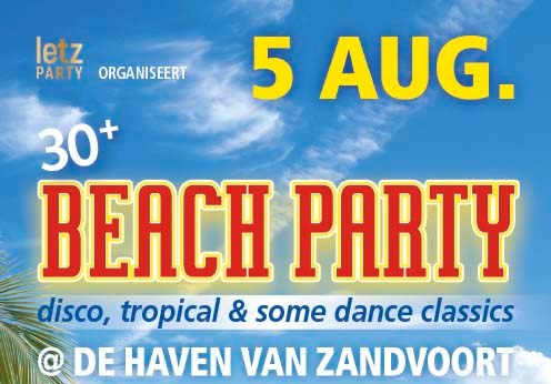 5 august 2017 30+ Disco en Summer Classics Strandfeest Letz Party