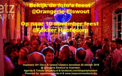Pictures October 20th online – November 10 party @Fokker Hoofddorp – 3 parties new parties in Letz Party agenda !!