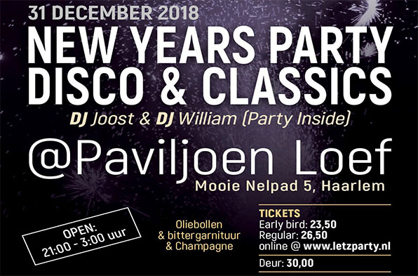 Vanavond maandag 31 december is de Letz Party New Years Party