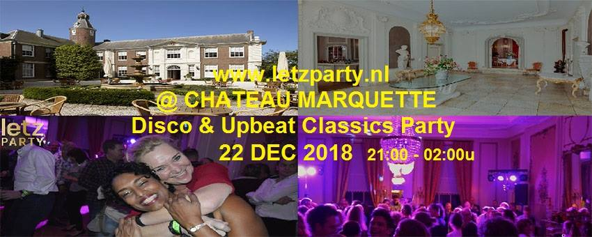 22 dec Letz Party @ Chateau Marquette – Heemskerk ## 31 dec Letz Party @ Loef – Haarlem